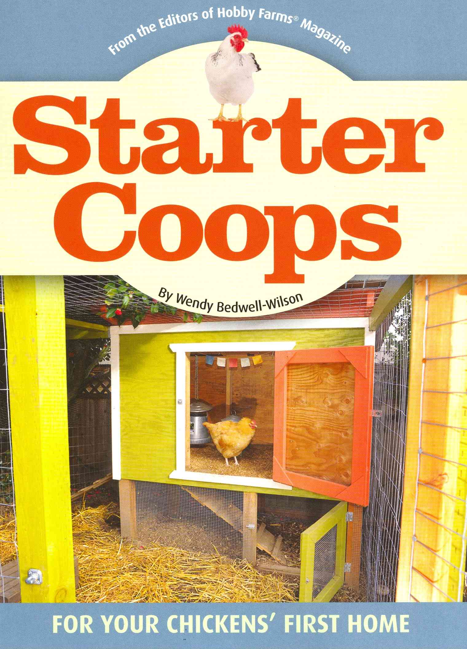 Chicken Coops By Bedwell-wilson, Wendy